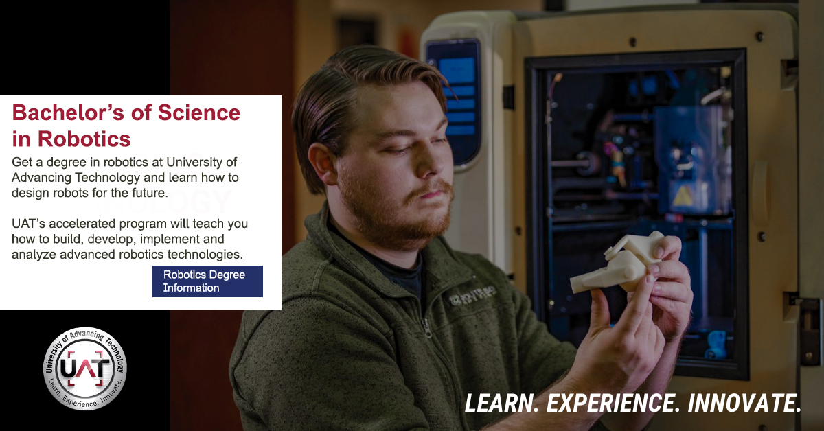 Robotics Student at University of Advancing Technology
